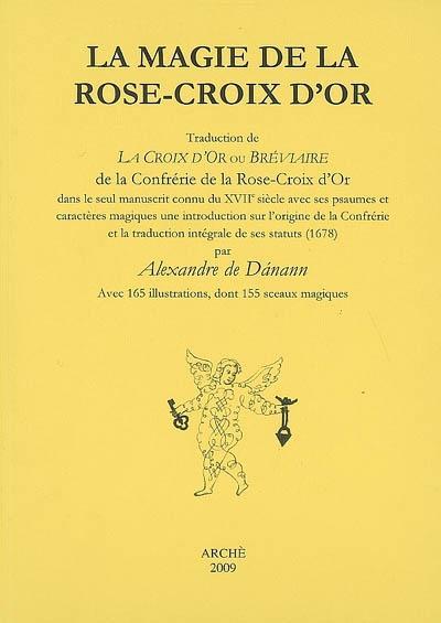 La magie de la Rose-Croix d'or