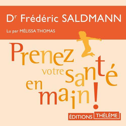 Vente AudioBook : Prenez votre santé en main!  - Dr Frédéric Saldmann