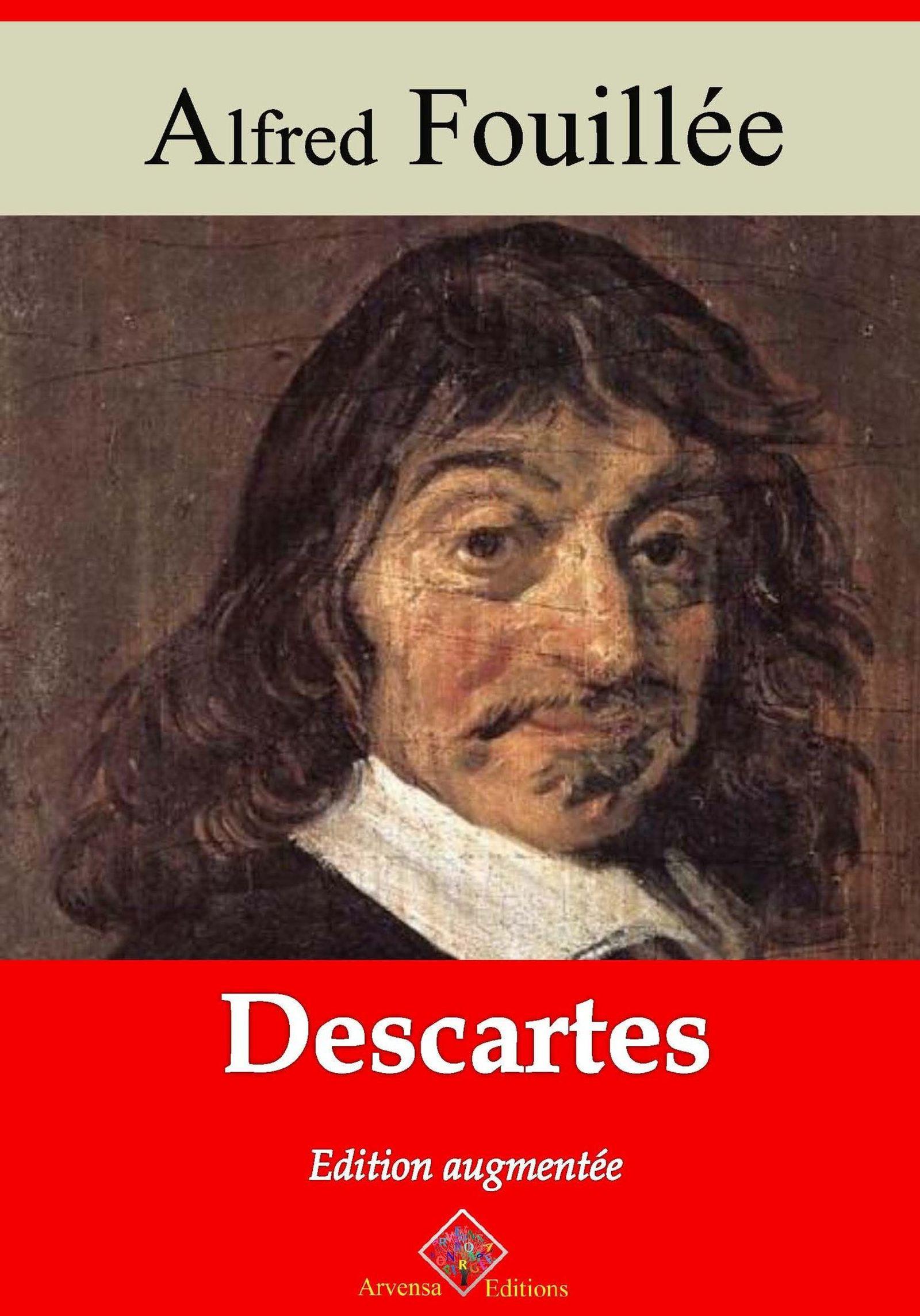 Descartes - suivi d'annexes  - Alfred Fouillée