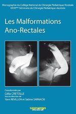 Vente EBooks : Les malformations ano-rectales  - Célia Cretolle - Yann Revillon - Sabine Sarnacki