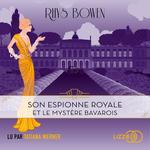 Vente AudioBook : Son espionne royale et le mystère bavarois  - Rhys BOWEN