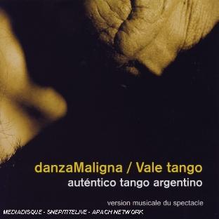 Danza Maligna - Vale Tango - Autentico Tango