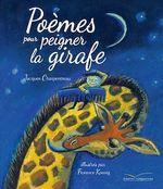 Vente EBooks : Poèmes pour peigner la girafe  - Jacques Charpentreau