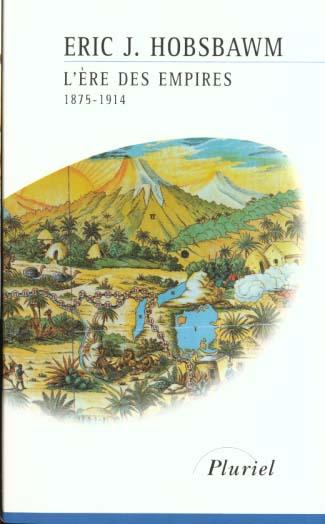 L'ère des empires ; 1875-1914