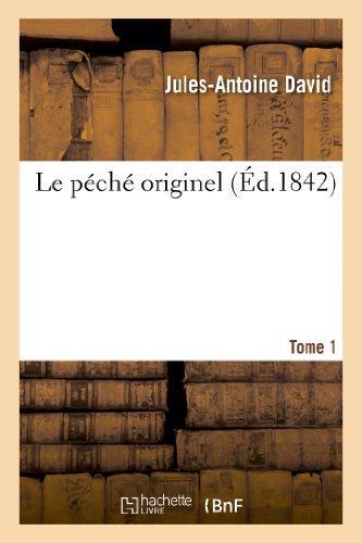 Le peche originel. tome 1