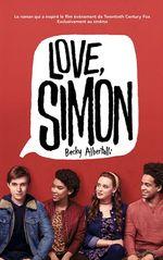 Vente Livre Numérique : Love Simon - tie-in (Moi, Simon, 16 ans, Homo Sapiens)  - Becky Albertalli