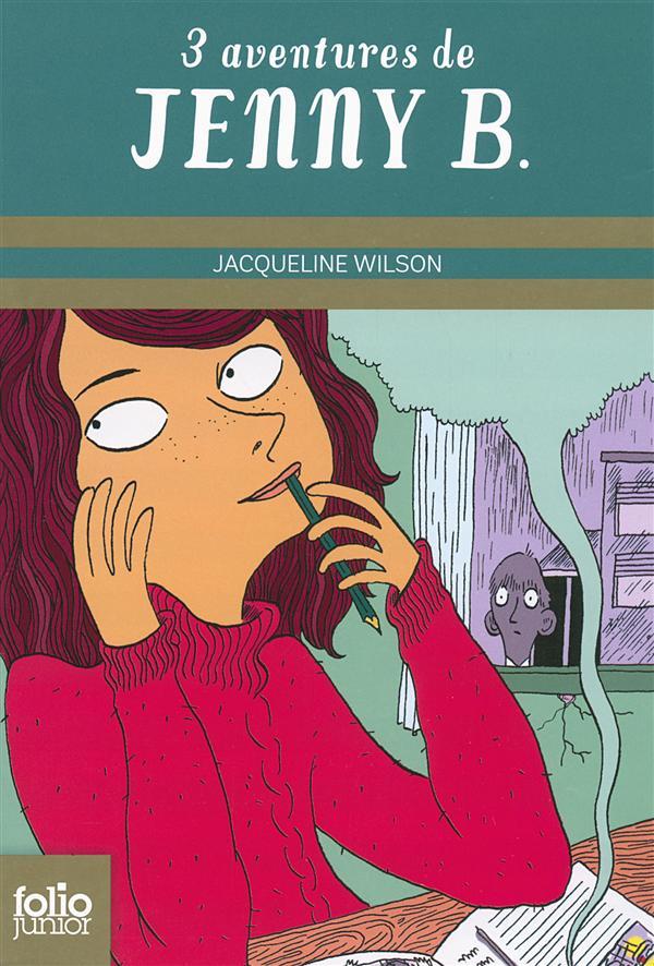 Trois aventures de Jenny B. : la fabuleuse histoire de Jenny B ; un nouveau défi pour Jenny B ; un rôle en or pour Jenny B.