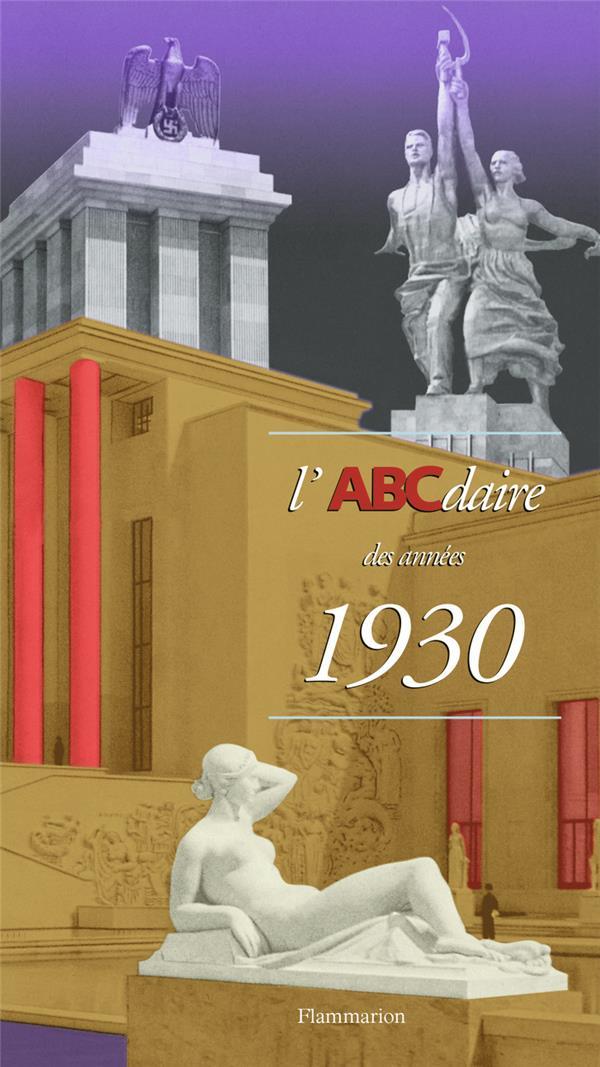 Abcdaire - t32 - l'abcdaire des annees 1930