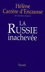 Couverture de La russie inachevée