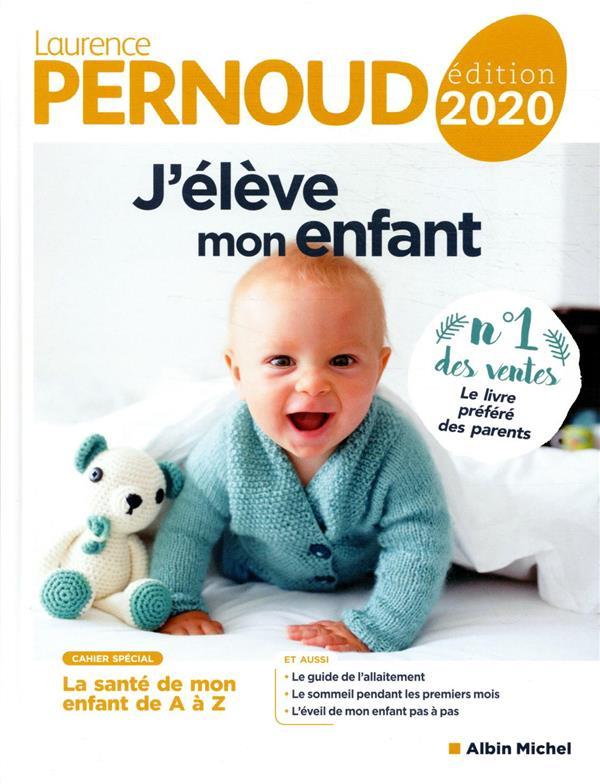 J'élève mon enfant (édition 2020)