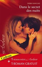 Vente EBooks : Dans le secret des nuits - Le plaisir à fleur de peau  - Debbi Rawlins - Rhonda Nelson