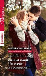 Vente EBooks : Le défi de Noël - Un coeur à reconquérir  - Andrea Laurence - Michelle Major