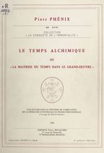Vente EBooks : Le temps alchimique  - Piotr Phénix