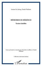 Vente Livre Numérique : Mémoires de Békées II  - Claude Thiebaut - Irmisse De Lalung