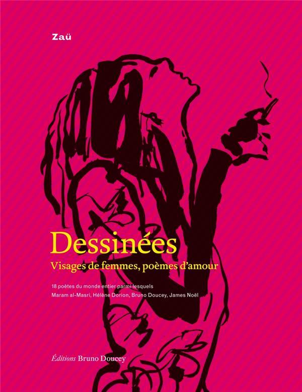 Dessinées ; visages de femmes, poèmes d'amour