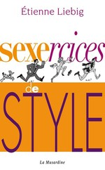 Vente Livre Numérique : Sexercices de style  - Etienne Liebig
