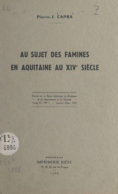 Au sujet des famines en Aquitaine au XIVe siècle