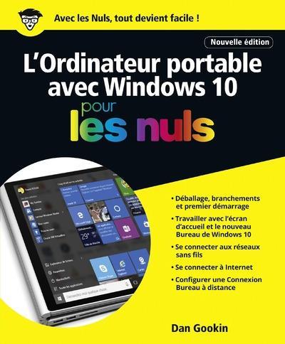 Gookin Dan - L'ORDINATEUR PORTABLE AVEC WINDOWS 10 POUR LES NULS NE