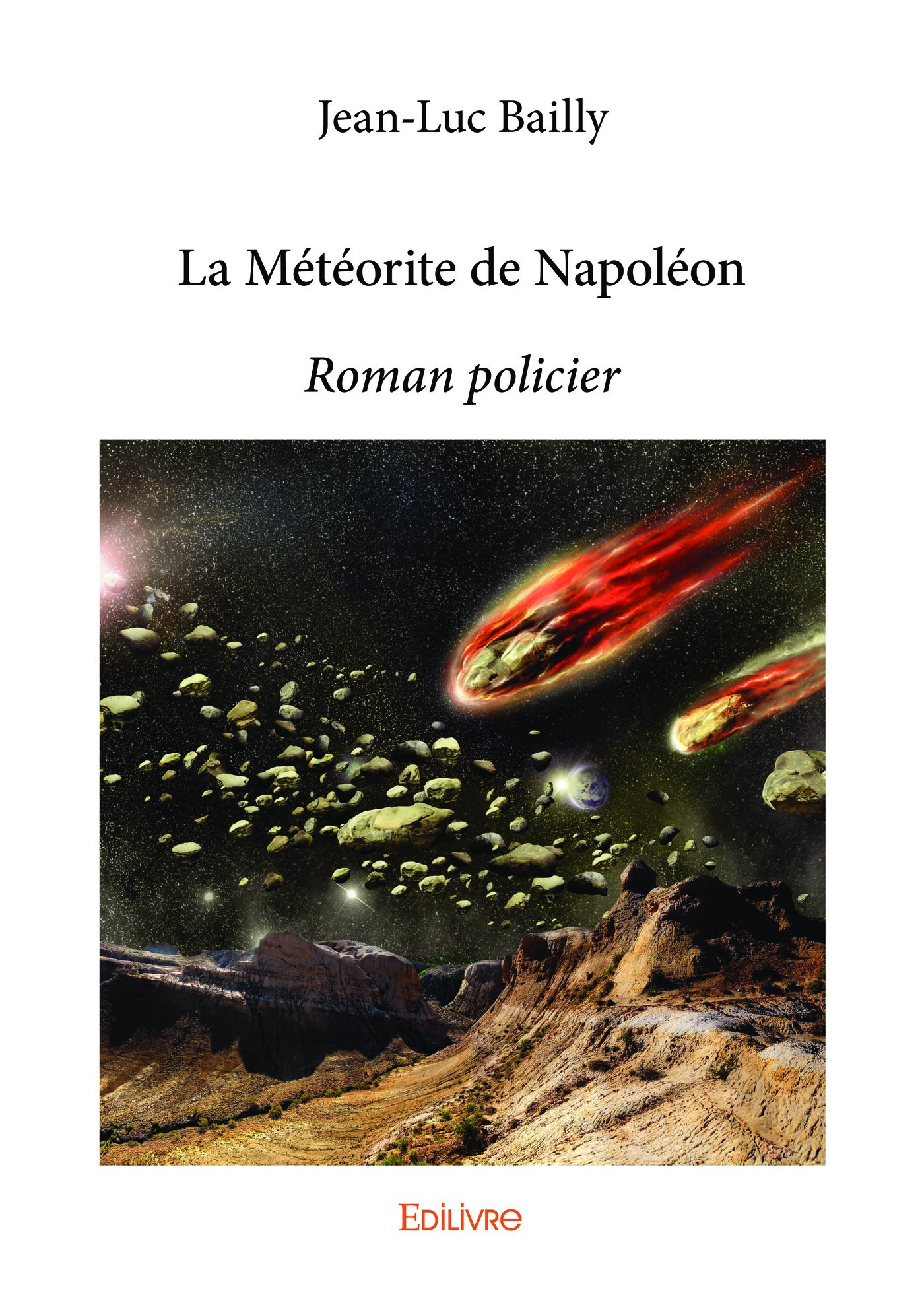La Météorite de Napoléon  - Jean-Luc Bailly