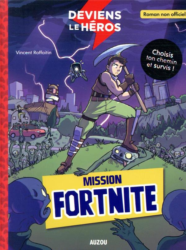 Deviens le héros : mission fortnite