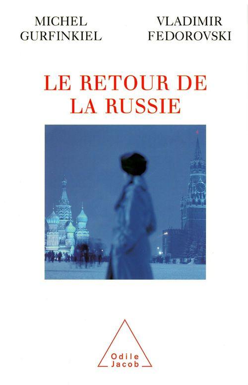 Vente EBooks : Le Retour de la Russie  - Vladimir Fédorovski  - Michel Gurfinkiel