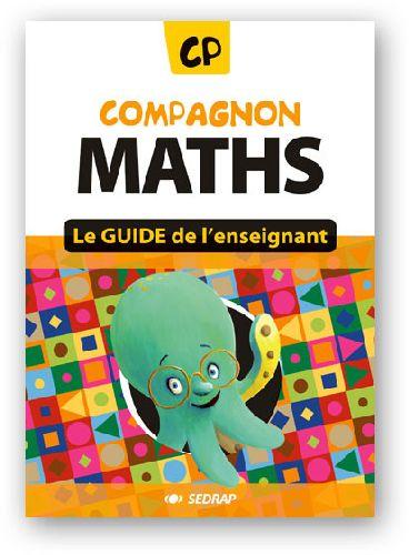 COMPAGNON MATHS ; CP ; guide de l'enseignant