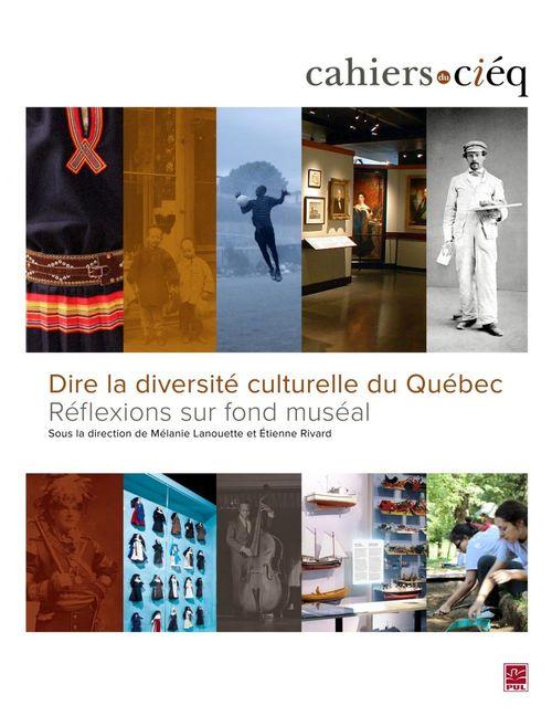 Dire la diversité culturelle du Québec : réflexions sur fond muséal