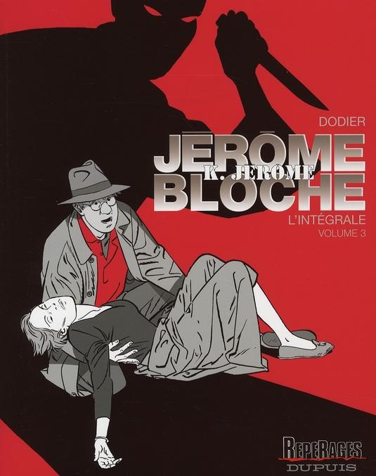 Jérôme K. Jérôme Bloche ; Intégrale vol.3 ; t.13 à t.18