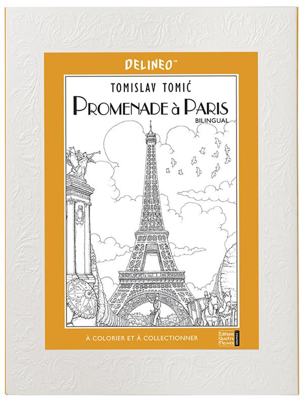 Promenade à Paris ; à colorier et à collectionner