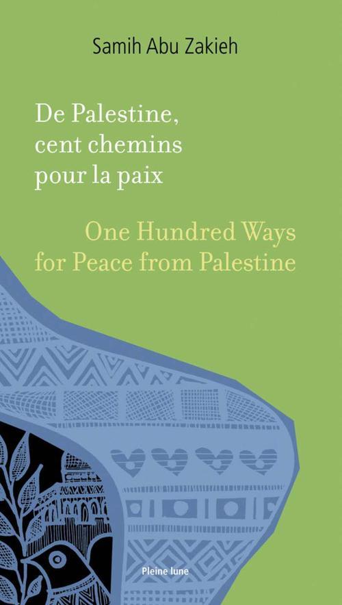 De palestine, cent chemins pour la paix