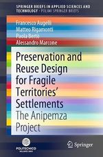 Preservation and Reuse Design for Fragile Territories´ Settlements