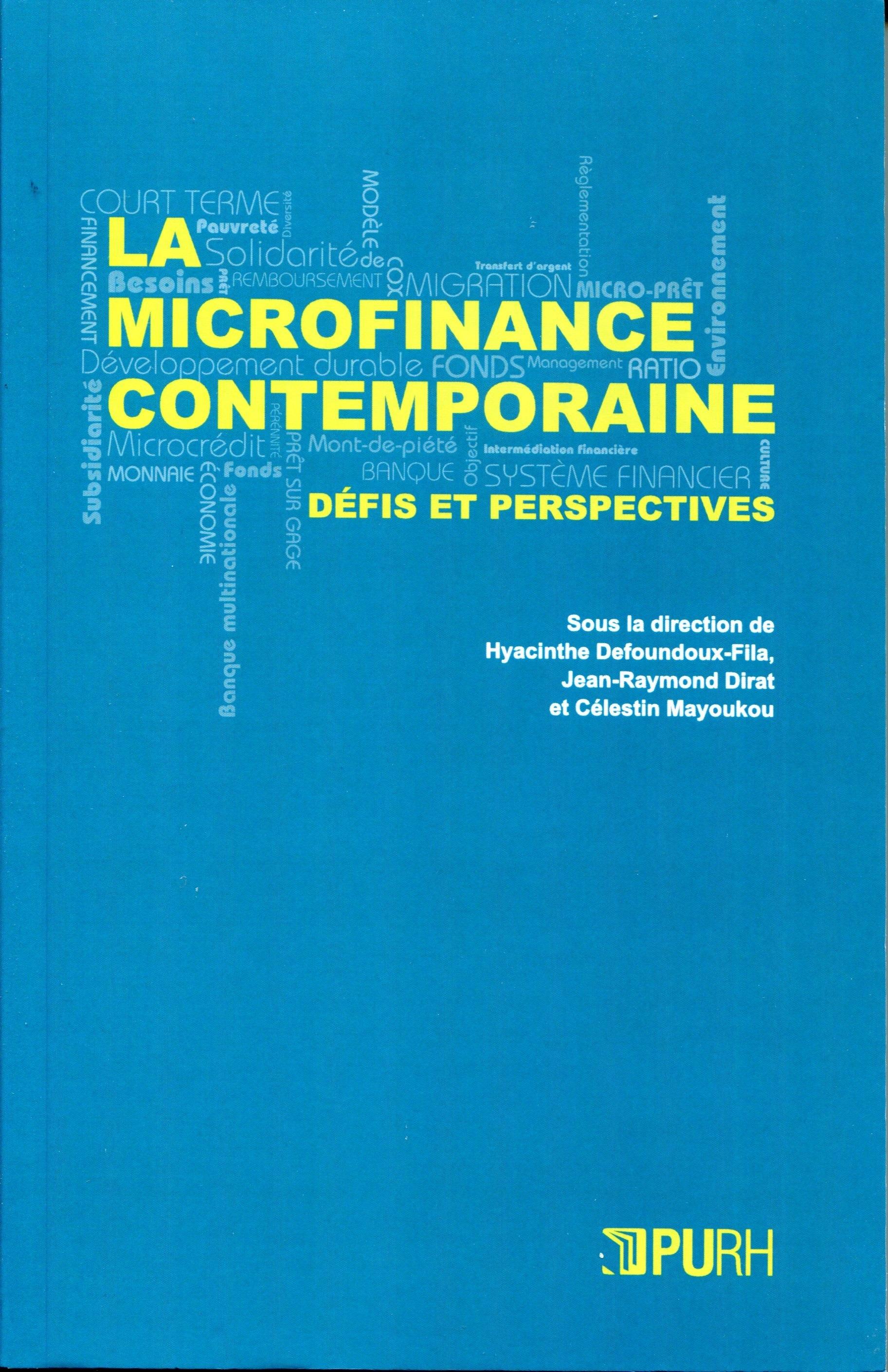 La microfinance contemporaine - defis et perspectives