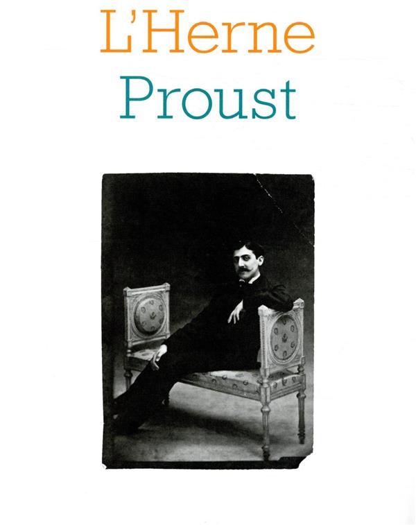 LES CAHIERS DE L'HERNE ; Proust