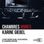 Vente AudioBook : Chambres noires  - Karine Giébel