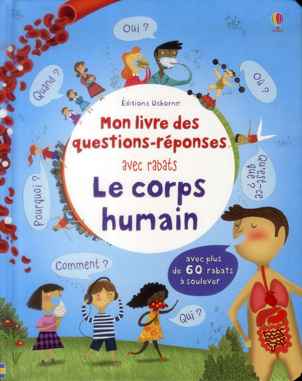 Le corps humain ; mon livre des questions-reponses