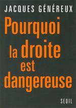 Vente Livre Numérique : Pourquoi la droite est dangereuse  - Jacques Généreux