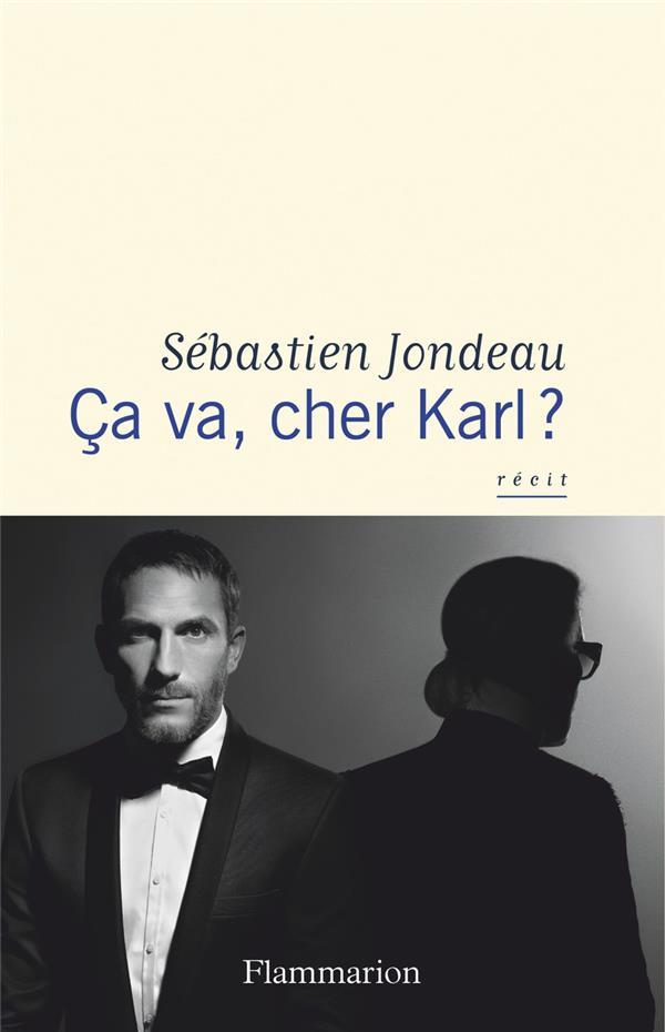 ça va, cher Karl ?