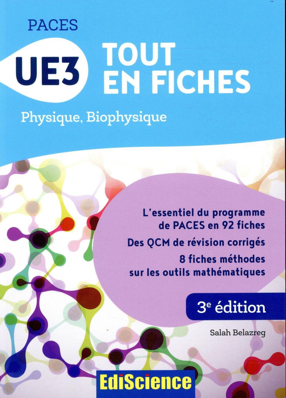PACES UE3 tout en fiches ; physique, biophysique