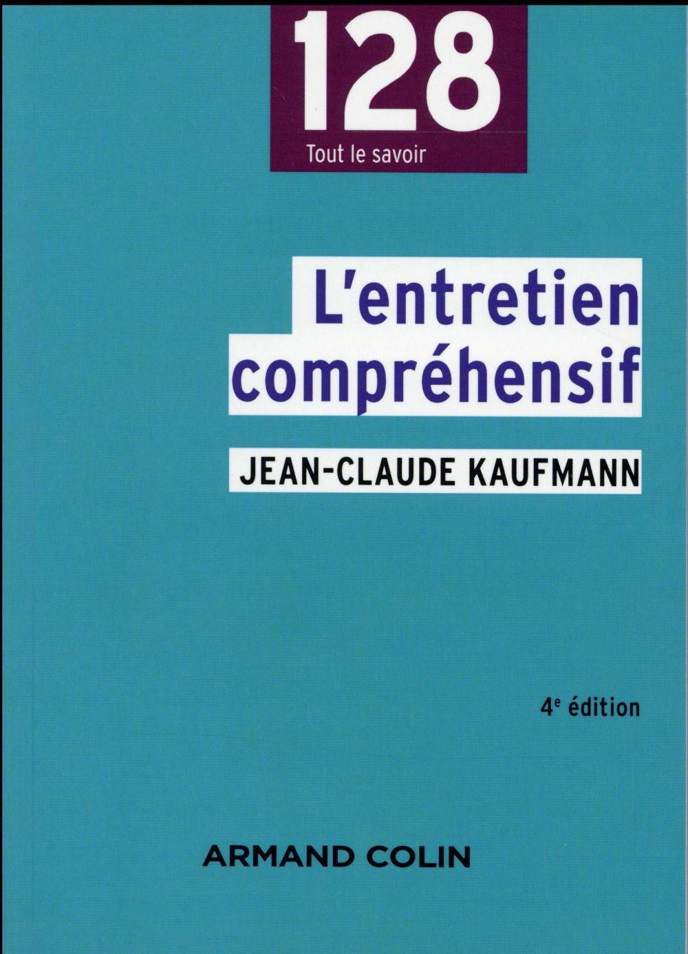 L'Entretien Comprehensif (4e Edition)