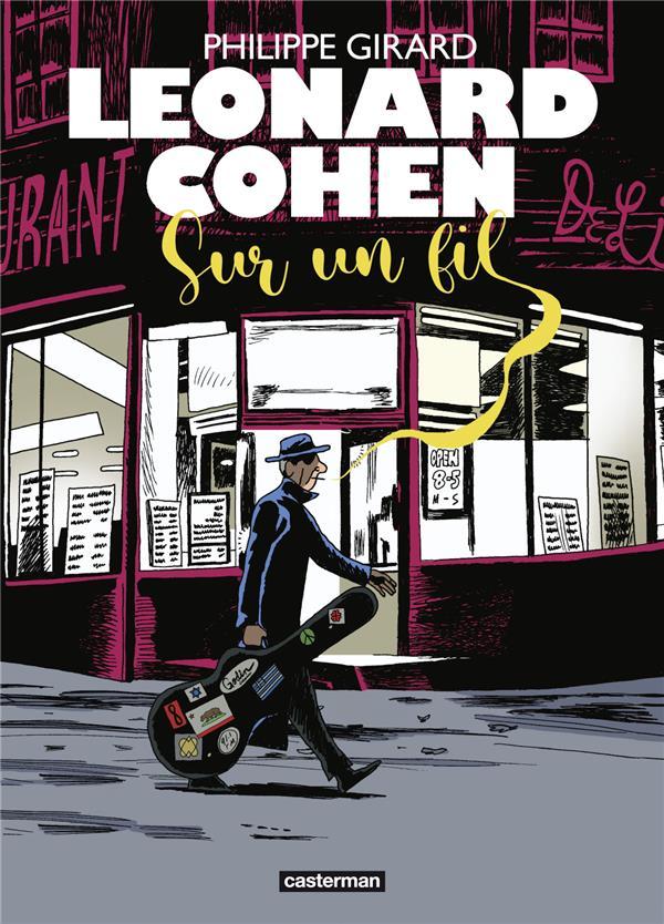 Leonard Cohen sur un fil