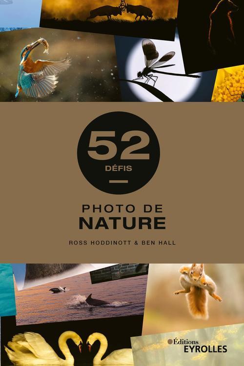 Photo de nature ; 52 défis