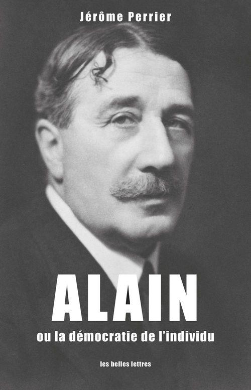 Alain, ou l'individualisme démocratique