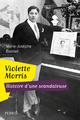 Violette Morris ; histoire d'une scandaleuse  - Marie-Josèphe BONNET