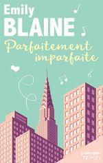 Vente Livre Numérique : Parfaitement imparfaite  - Emily Blaine