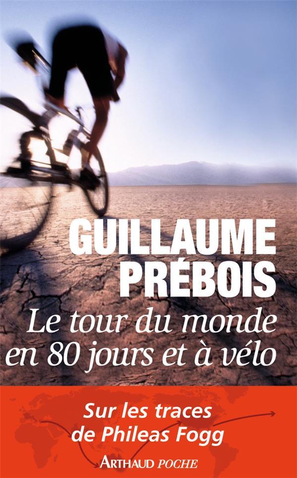 Tour du monde en 80 jours et à vélo