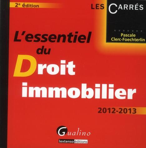L'essentiel du droit immobilier (édition 2012/2013)