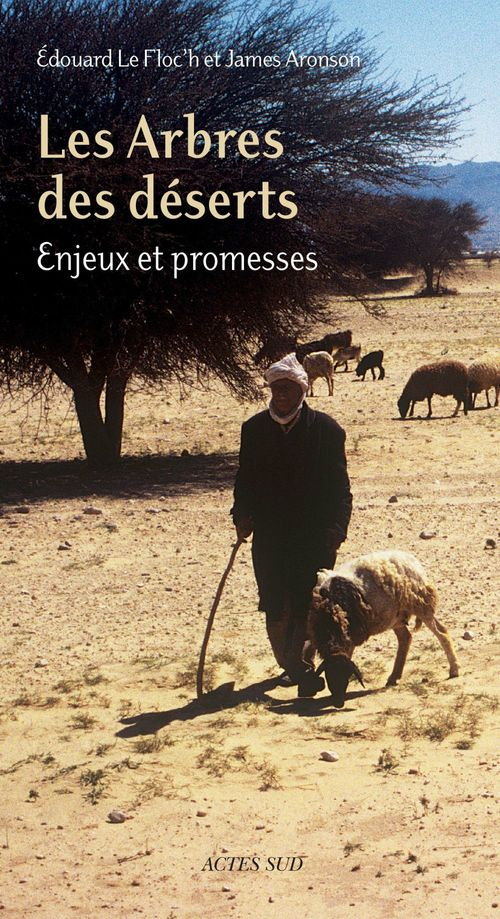 Les Arbres des déserts  - James Aronson  - Édouard le Floc´H
