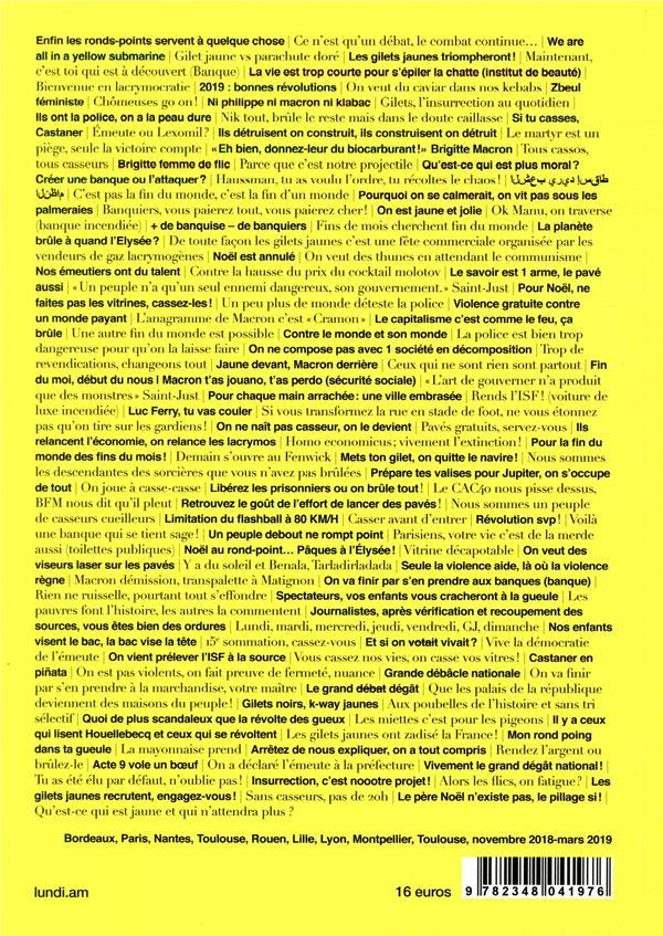 Lundi matin n.4 ; gilets jaunes : un assaut contre la societe