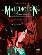 Vente EBooks : La Malédiction de la Pierre de Lune - tome 3 Naples  - Catherine CUENCA