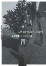 Le dernier invité  - Anne Bourrel